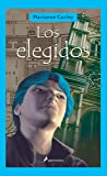 Los Elegidos (Narrativa Joven)