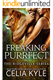 Freaking Purrfect (BBW Paranormal Shapeshifter Romance) (Ridgeville Book 12)