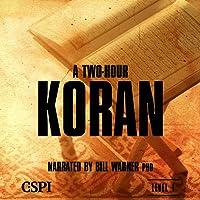 A Two-Hour Koran (A Taste of Islam)