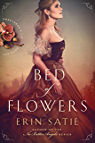 Bed of Flowers (Sweetness and Light Book 1)