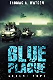 Blue Plague: Hope: Book Seven