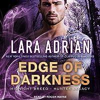 Edge of Darkness: Midnight Breed Hunter Legacy Series 3
