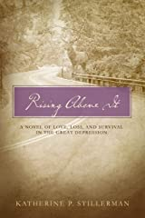 Rising Above It: A Novel of Love, Loss, and Survival in the Great Depression (Barton Family Series Book 4) Kindle Edition