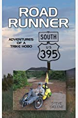 Road Runner: Adventures of a Trike Hobo Kindle Edition