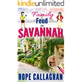 Family Feud in Savannah: A Garlucci Family Saga (Made in Savannah Mystery Series Book 16)