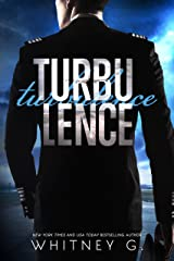 Turbulence: A Cocky Pilot Romance Kindle Edition