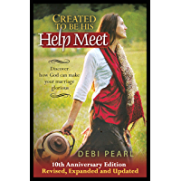 Created to Be His Help Meet: Discover how God can make your marriage glorious