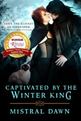 Captivated By The Winter King (Spellbound Hearts Book 3) Kindle Edition