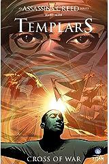 Assassin's Creed: Templars Volume 2: Cross of War (A Tessa Leoni Novel) Paperback