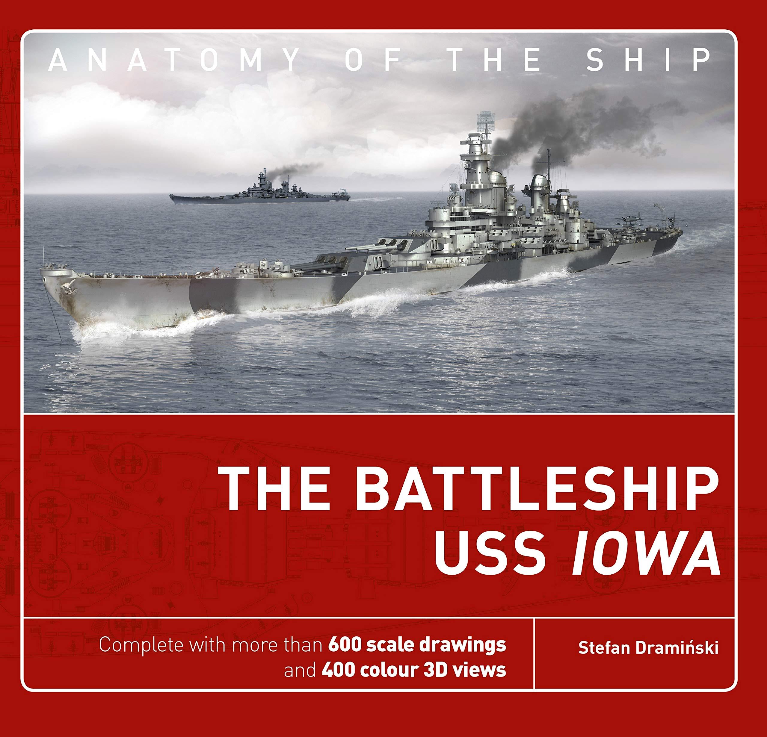 The Battleship USS Iowa (Anatomy of The Ship) by Osprey Publishing