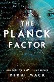 The Planck Factor (English Edition)