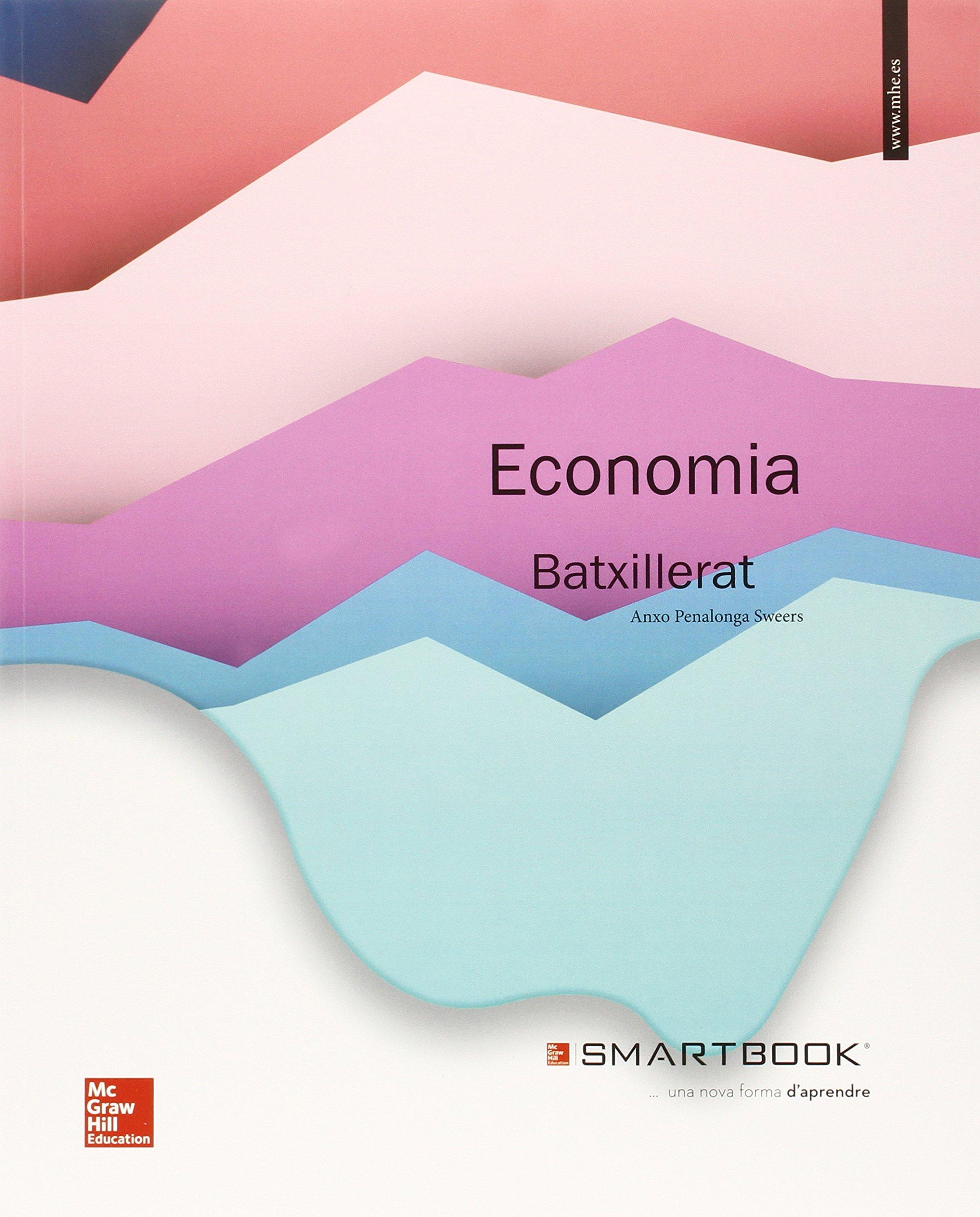 Economía. Penalonga. Batxillerat 1 - Edició 2015 (+ Smartbook) - 9788448195991 Tapa blanda – 15 jun 2015 Anxo Penalonga 844819599X Economics Educational material