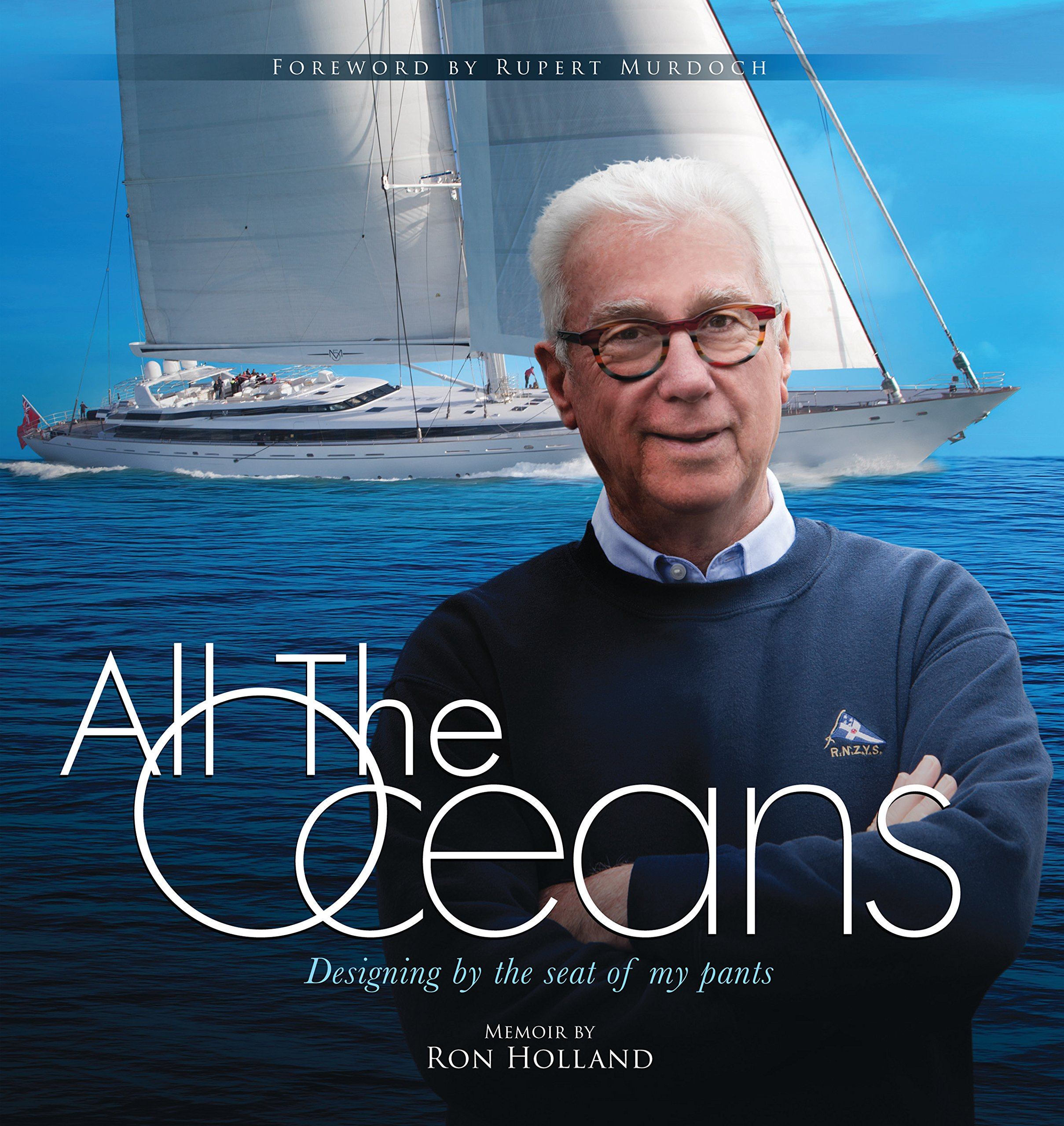 Download All the Oceans: Designing by the Seat of My Pants PDF