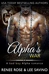 Alpha's War (Bad Boy Alphas Book 7) Kindle Edition