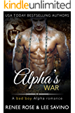 Alpha's War (Bad Boy Alphas Book 6)