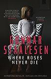Where Roses Never Die (Varg Veum)