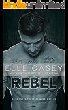 Rebel (Rebel Wheels Book 1) (English Edition)