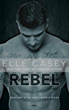 Rebel (Rebel Wheels Book 1) (English Edition)