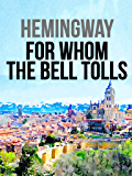 For Whom The Bell Tolls (English Edition)