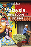 Lonely Planet Malaysia, Singapore & Brunei (Travel Guide) (English Edition)