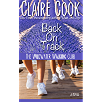 The Wildwater Walking Club: Back on Track: Book 2 of The Wildwater Walking Club series