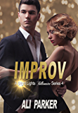 Improv (Bright Lights Billionaire Book 4)