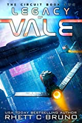 Legacy of Vale: A Space Opera Series (The Circuit Saga Book 2) Kindle Edition