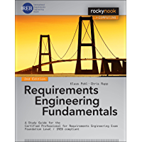 Requirements Engineering Fundamentals: A Study Guide for the Certified Professional for Requirements Engineering Exam - Foundation Level - IREB compliant (English Edition)