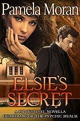Elsie's Secret (A PSI Sentinel Novella - Guardians of the Psychic Realm) (PSI Sentinels- Guardians of the Psychic Realm Book 3) Kindle Edition