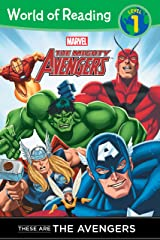 The Mighty Avengers: These are The Avengers (Level 1 Reader) (Marvel Reader (ebook)) Kindle Edition
