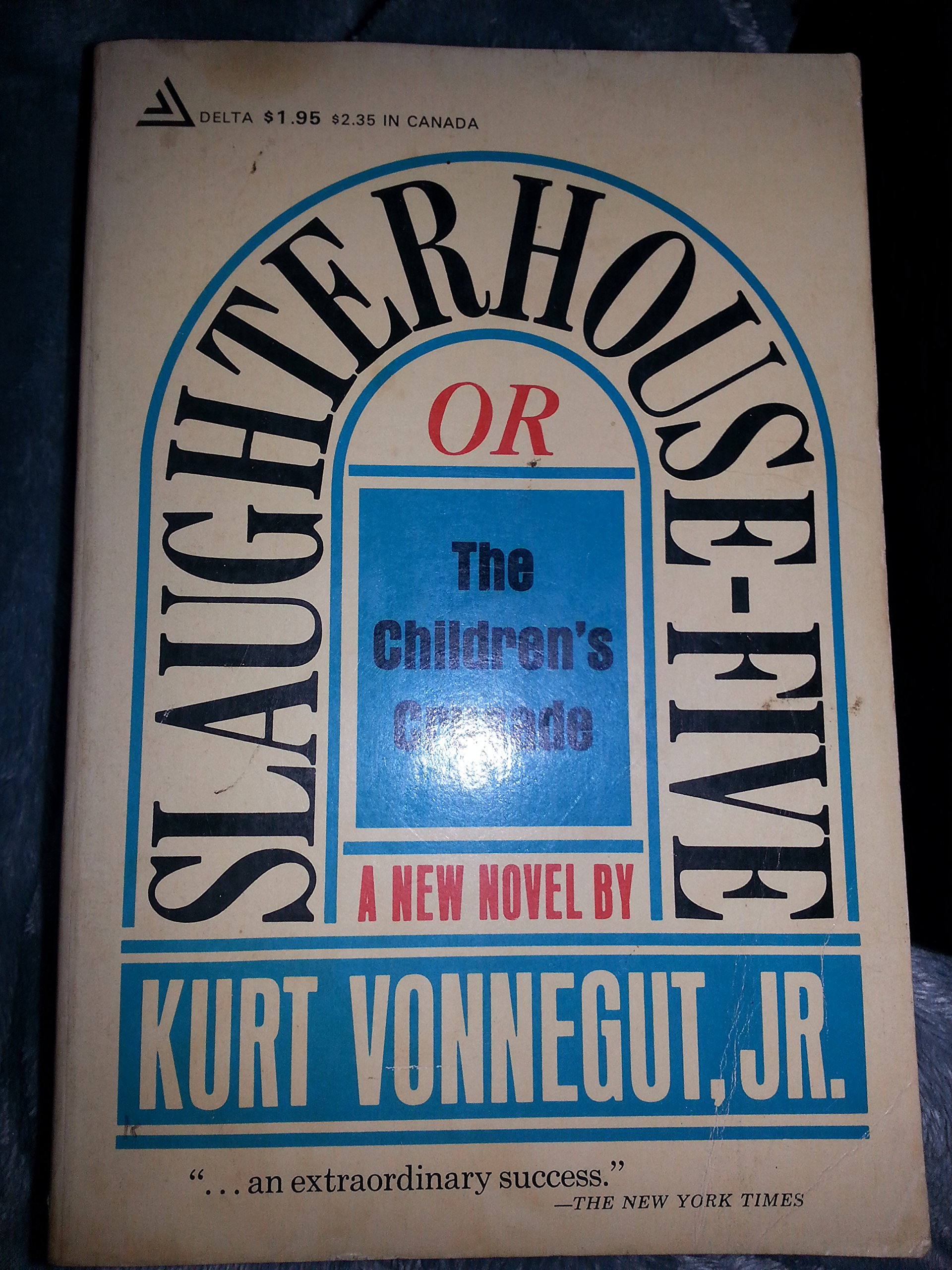 Slaughterhouse-five or the Children's Crusade: a Dirty Dance with Death, vonnegut Jr., Kurt