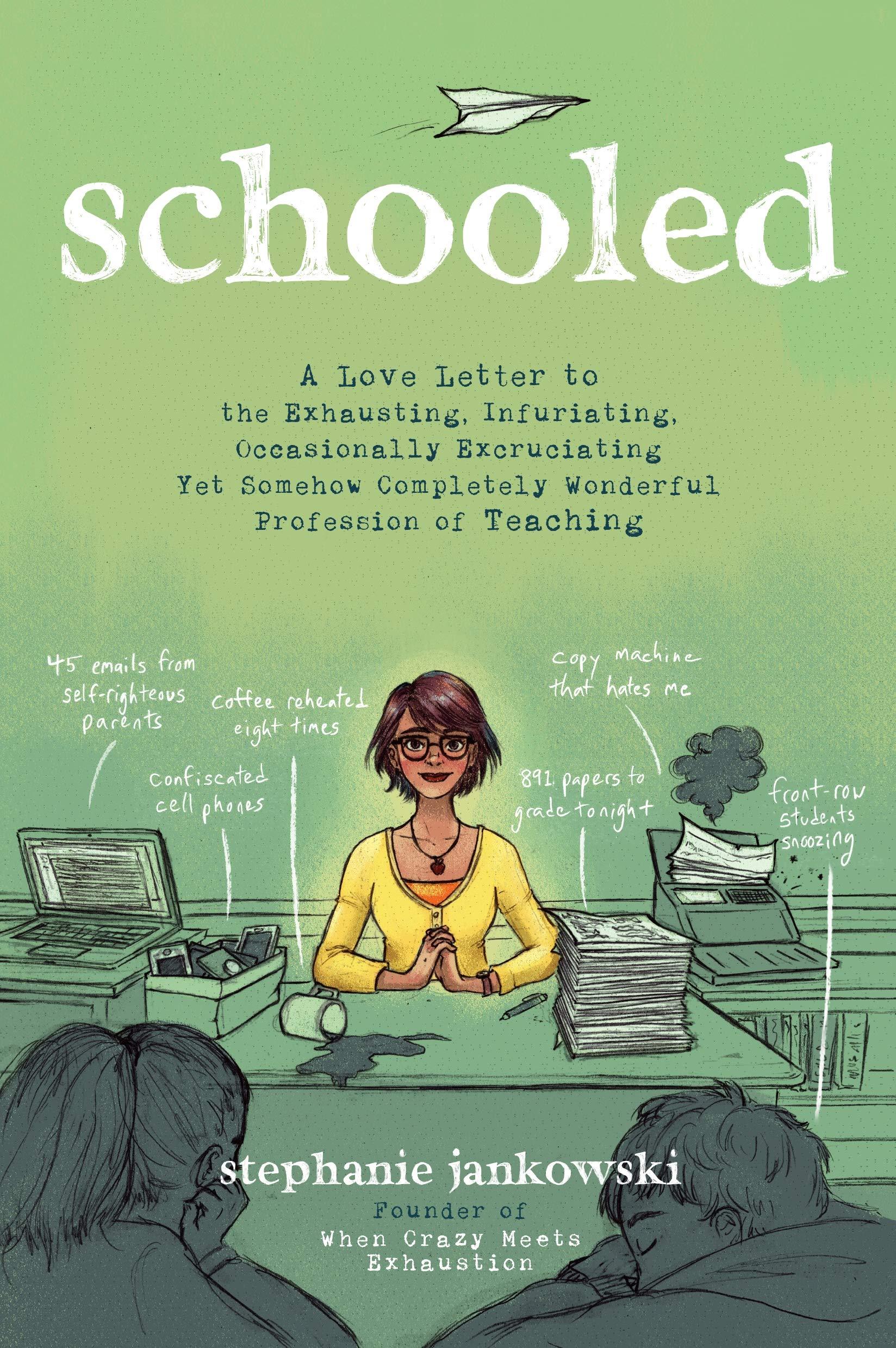 "Cover of ""schooled"" by Stephanie Jankowski."