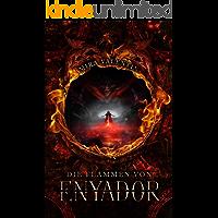 Die Flammen von Enyador (Enyador-Saga 3)