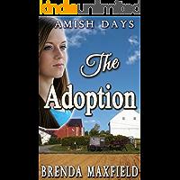 The Adoption (Faith's Story Book 1)