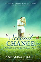 Second Chance (Running Into Love Book 3) Kindle Edition