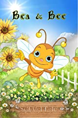 Bea & Bee Kindle Edition
