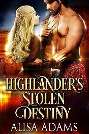 Highlander's Stolen Destiny: A Medieval Scottish Historical Romance Book
