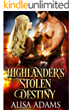 Highlander's Stolen Destiny: A Medieval Scottish Historical Romance Book