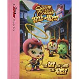 Sheriff Callie's Wild West The Cat Who Tamed the West (Sheriff Callie's Wild West / Disney Junior Classic Tale)
