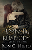 Silent Song (Ghostly Rhapsody Book 1)
