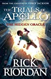 The Hidden Oracle: The Trials Of Apollo (Book 1)