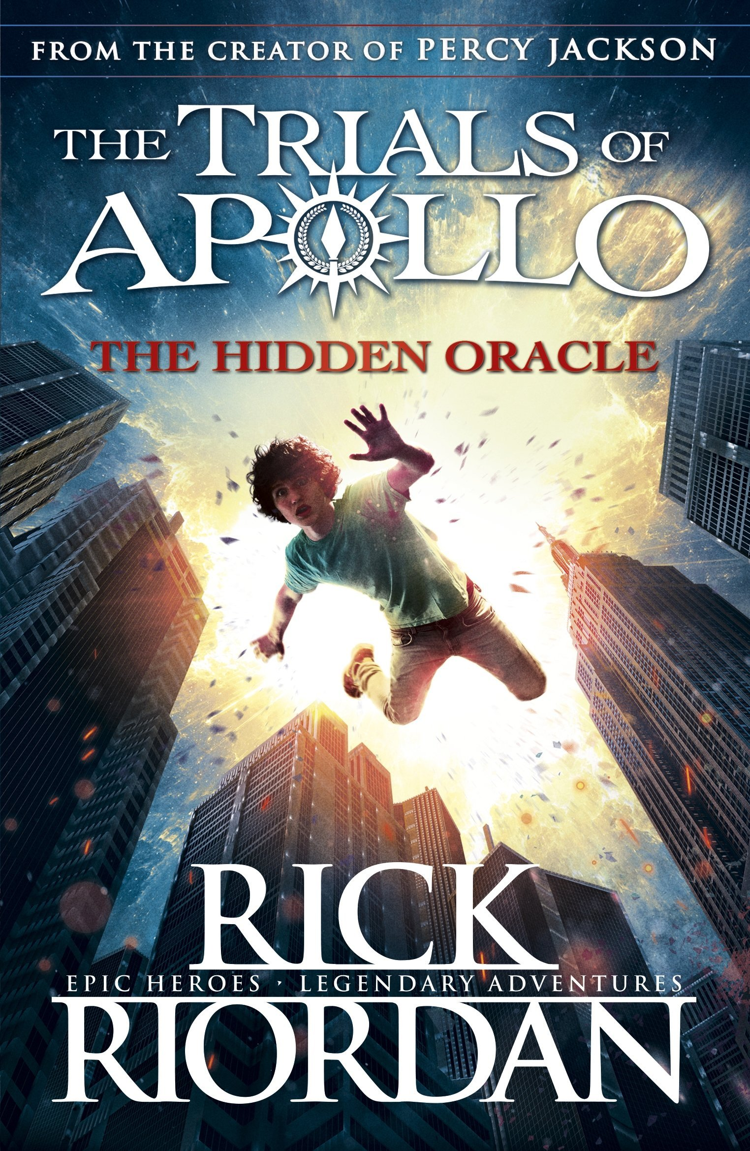 The Hidden Oracle. The Trials Of Apollo - Book 1