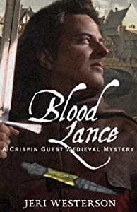 Blood Lance (A Crispin Guest Medieval Mystery Book 5)