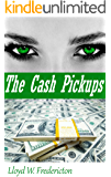 The Cash Pickups (The Financial Domination Files Book 5)