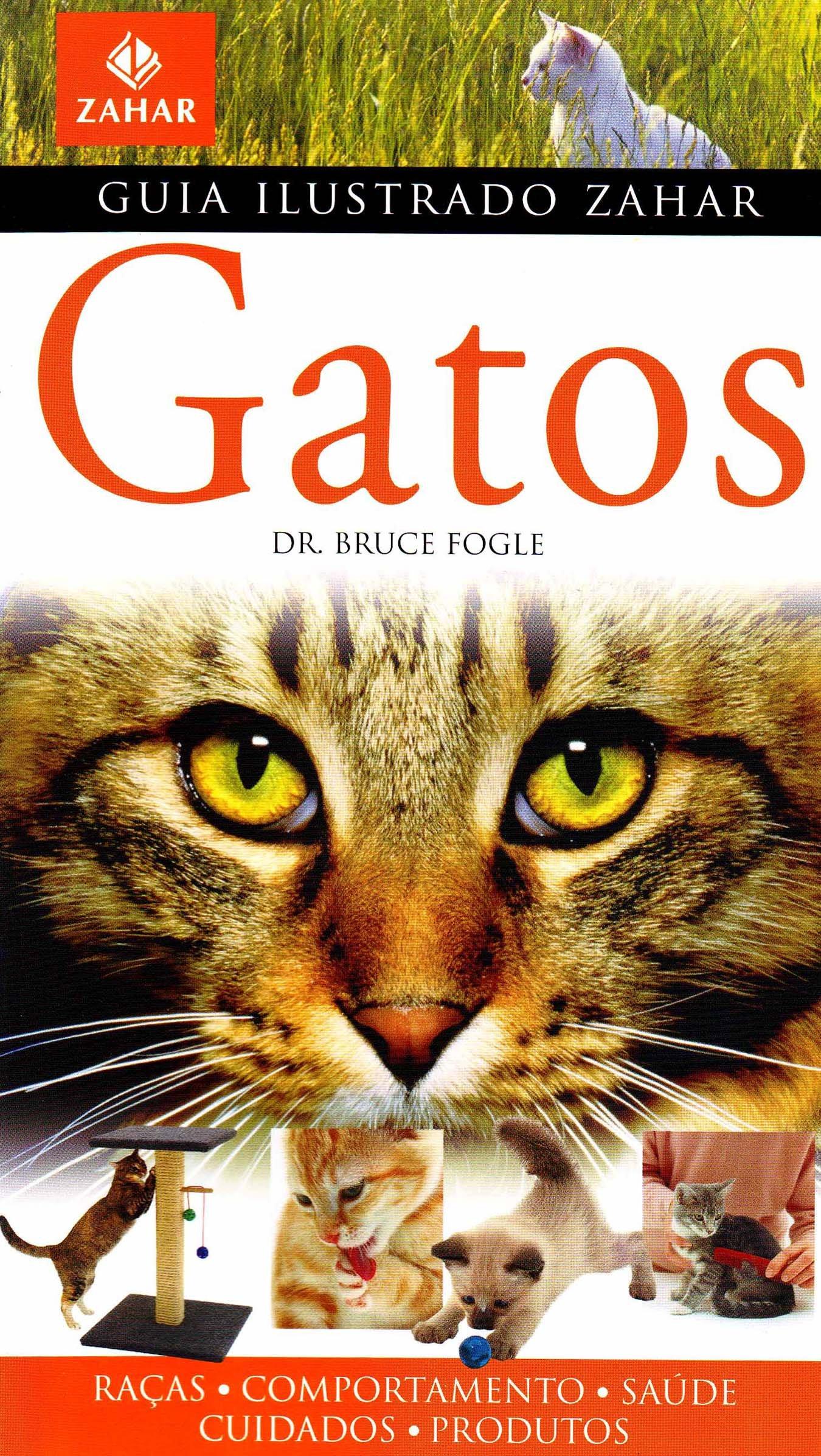 Guia Ilustrado Zahar de Gatos (Em Portugues do Brasil) (Portuguese Brazilian) Paperback – September 29, 2010