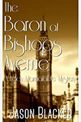 The Baron at Bishops Avenue (A Lady Marmalade Mystery Book 5) Kindle Edition