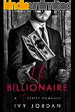 Mr. Billionaire - A Hot Billionaire Daddy Romance (Mr Series - Book #3) (English Edition)