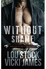 Without Shame (Babylon MC Book 4) Kindle Edition