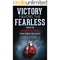 Victory Favors the Fearless: How to Defeat the 7 Fears That Hold You Back (Sports for the Soul Book 5) (English Edition)