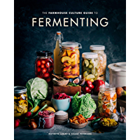 The Farmhouse Culture Guide to Fermenting: Crafting Live-Cultured Foods and Drinks with 100 Recipes from Kimchi to Kombucha (English Edition)